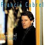 Francis Cabrel L'essentiel / 1977-2007