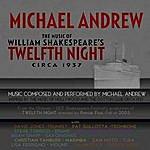 Michael Andrew Twelfth Night, Circa 1937