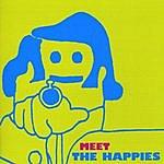 The Happies Meet The Happies