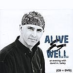 David M. Bailey Alive & Well CD+DVD