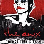 The Anix Demolition City