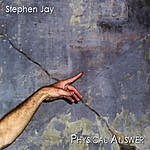 Stephen Jay Physical Answer
