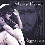 Marty Dread Reggae Suite