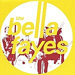 The Bella Fayes Far From The Discos