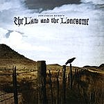 Jonathan Byrd The Law And The Lonesome