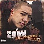 Chan Politickin' Vol. 1