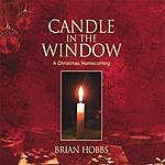 Brian Hobbs Candle In The Window