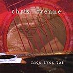 Chris Brenne Nice Avec Toi