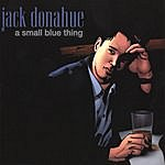 Jack Donahue A Small Blue Thing