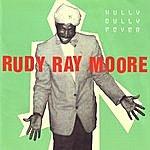 Rudy Ray Moore Hully Gully Fever