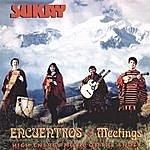 Sukay Encuentros (Meetings)