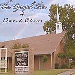 David Cline The Gospel Side Of David Cline