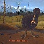 The Double U Hibou Mécanique