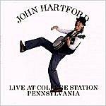 John Hartford Live At College Station Pennsylvania
