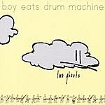 Boy Eats Drum Machine Two Ghosts