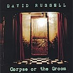 David Russell Corpse Or The Groom