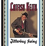 Catfish Keith Jitterbug Swing