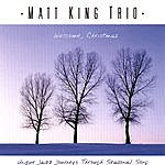 Matt King Welcome, Christmas