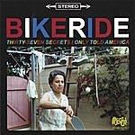 Bikeride Thirty-Seven Secrets I Only Told America