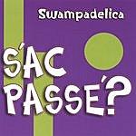 Swampadelica S'ac Passe'