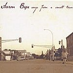 Aaron Espe Songs From A Small Town