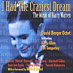 David Berger I Had The Craziest Dream