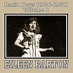 Eileen Barton Radio Days (1936-1958), Vol. 1