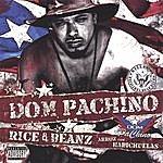 Dom Pachino Rice & Beanz