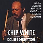Chip White Double Dedication