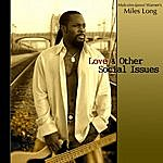 Malcolm-Jamal Warner's Miles Long Love & Other Social Issues