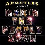 Apostles Makin The People Move