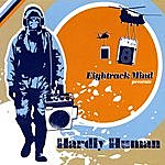 Eightrack Mind Hardly Human