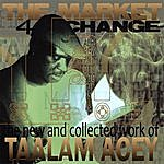 Taalam Acey The Market 4 Change
