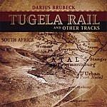 Darius Brubeck Tugela Rail And Other Tracks
