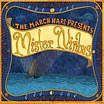 March Hare Band Mister Nimbus