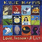 Kylie Harris Love, Lessons And Lies