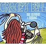 Ben Rudnick Grace's Bell
