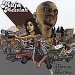 Muja Messiah Thee Adventures Of A B-Boy D-Boy