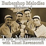 The Mellomen Barbershop Melodies, Volume 1