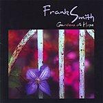Frank Smith Gardens Of Hope