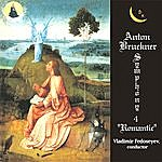 "Vladimir Fedoseyev Anton Bruckner. Symphony No. 4 ""Romantic"" In E Flat Major"