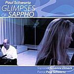 Paul Schwartz Glimpses Of Sappho
