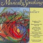 Seattle Symphony Symphony No.1, Piano Concerto No.3, Romeo & Juliet: Prokofiev, Musically Speaking