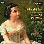 Jeremy Filsell Frühlingsblüthen - Klaviermusik Von Johann Carl Eschmann