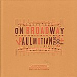 Paul Motian Paul Motian On Broadway