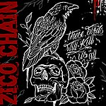The Zico Chain These Birds Will Kill Us All (3-Track Maxi-Single)