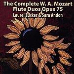 Laurel Zucker The Mozart Flute Duos, Opus 75 No. 1-6