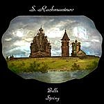 Evgeny Svetlanov Sergei Rachmaninov: Bells/Spring