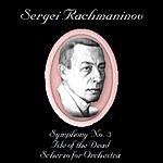Evgeny Svetlanov Sergei Rachmaninov: Symphony #3/Isle Of The Dead