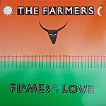 Farmers Flames Of Love